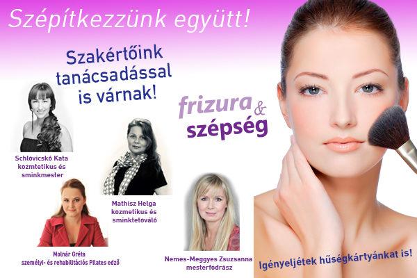 szépítkezzünk együtt - Frizura és Szépség magazin