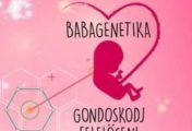 Bemutatjuk Nektek a Babagenetika Egyesületet!